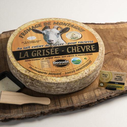 La Grisée chèvre fromage à racler